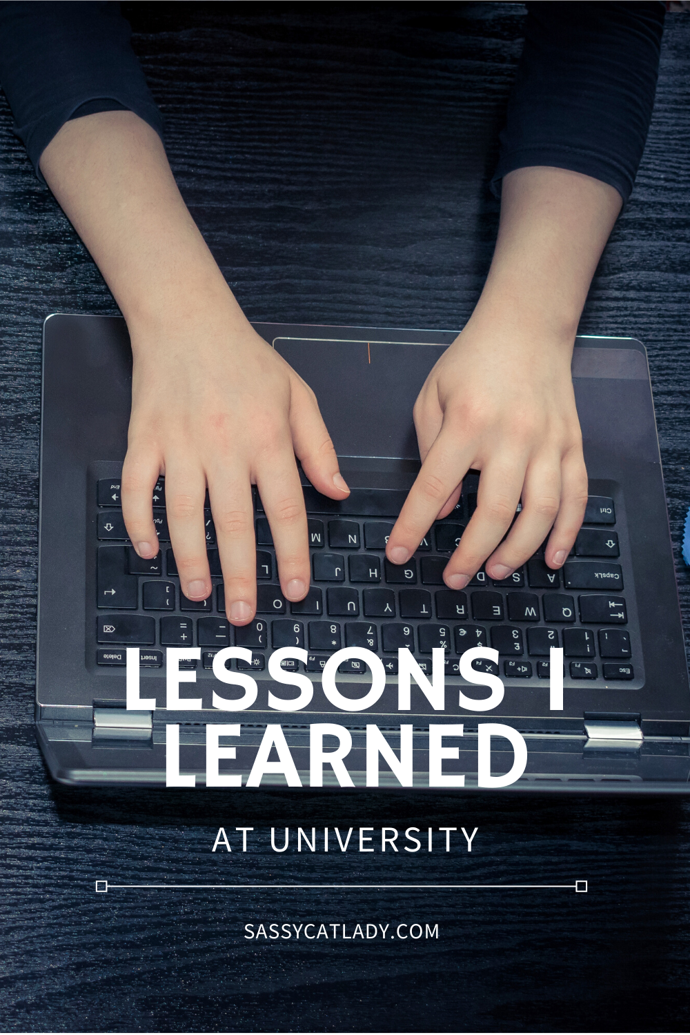 Lessons I Learned at University