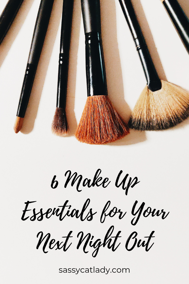 6 Make Up Essentials for Your Next Night Out