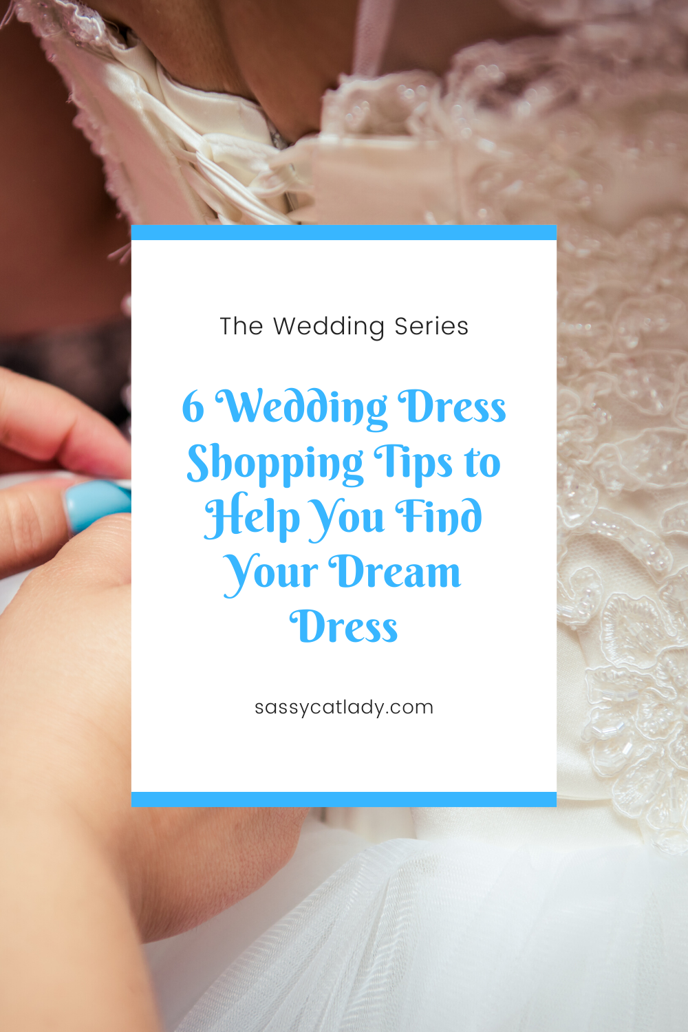 6 Wedding Dress Shopping Tips