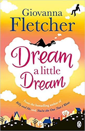 Dream a Little Dream - Giovanna Fletcher