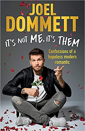 It's Not Me, It's Them - Joel Dommett