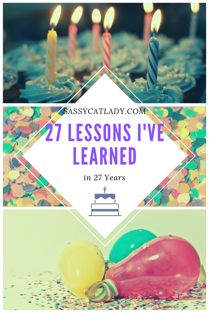 27 Things I've Learned in 27 Years