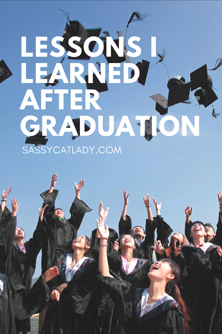 Lessons I Learned After Graduation