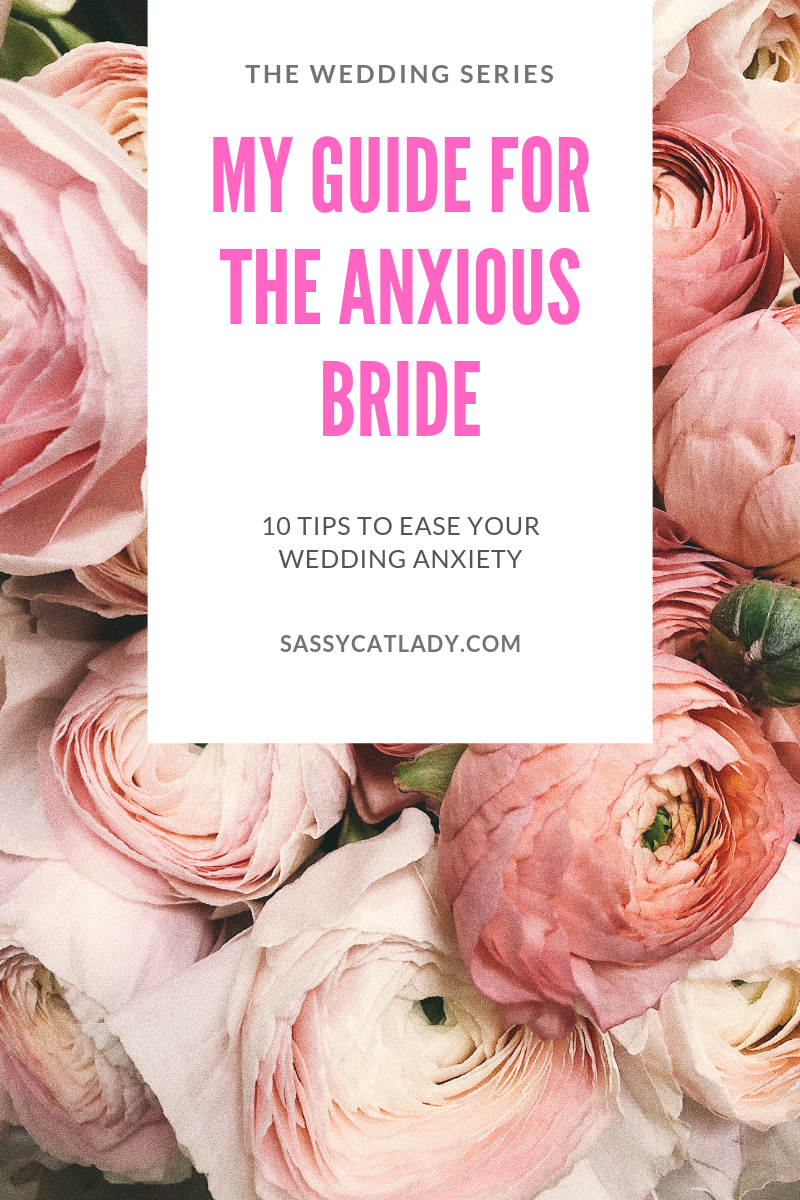 My Guide for the Anxious Bride