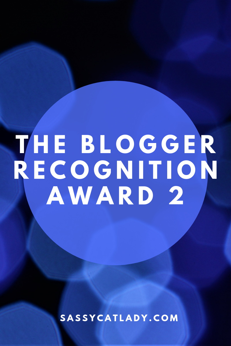 The Blogger Recognition Award 2