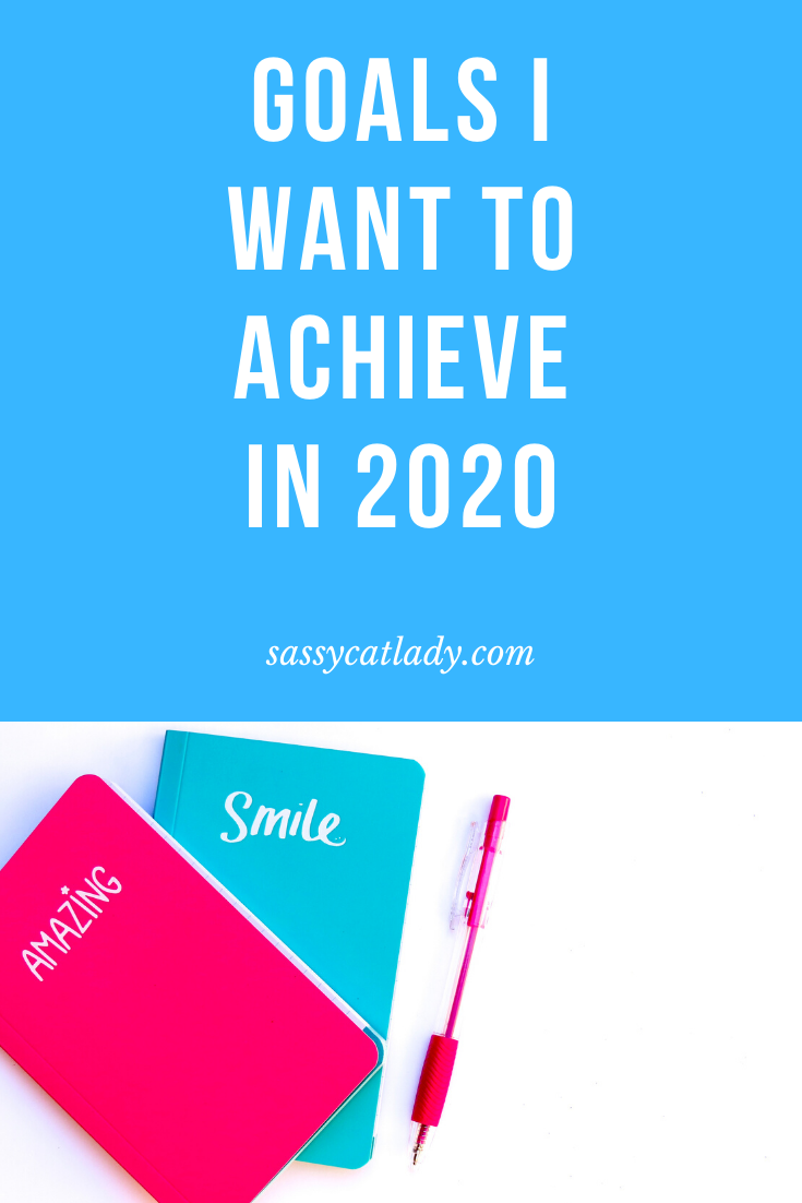 Goals I Want to Achieve in 2020