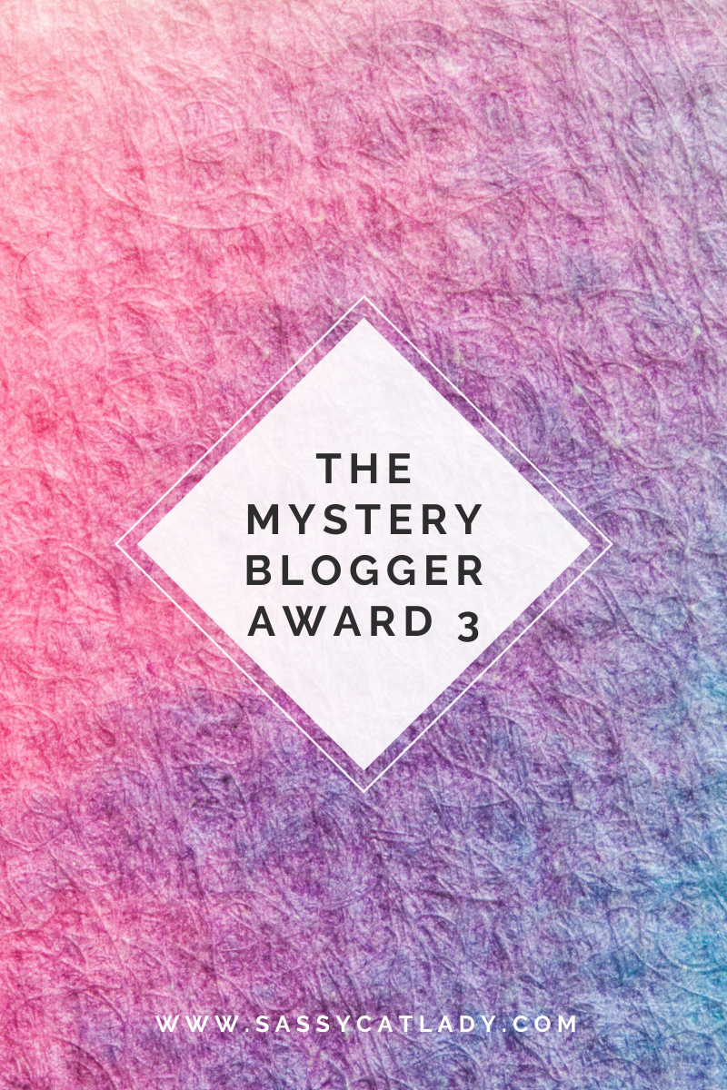 The Mystery Blogger Award 3