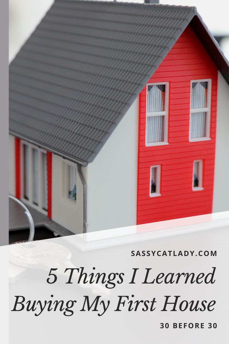 5 Lessons I Learned Buying My First House
