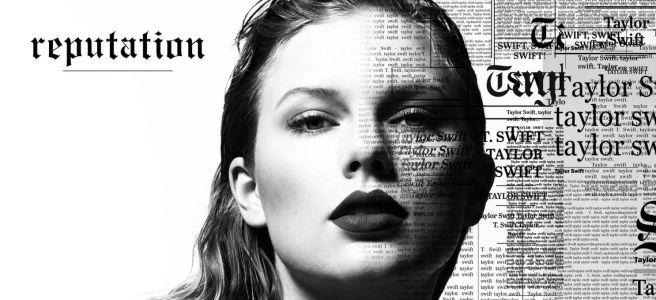 Taylor Swift - Reputation