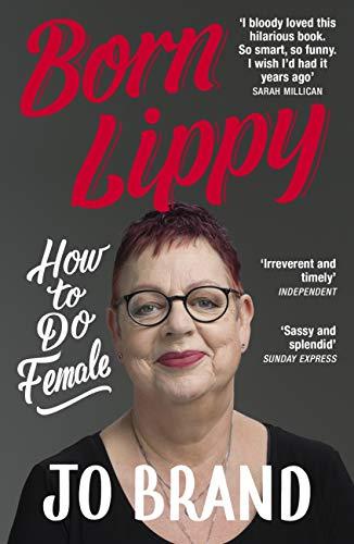 Born Lippy - Jo Brand
