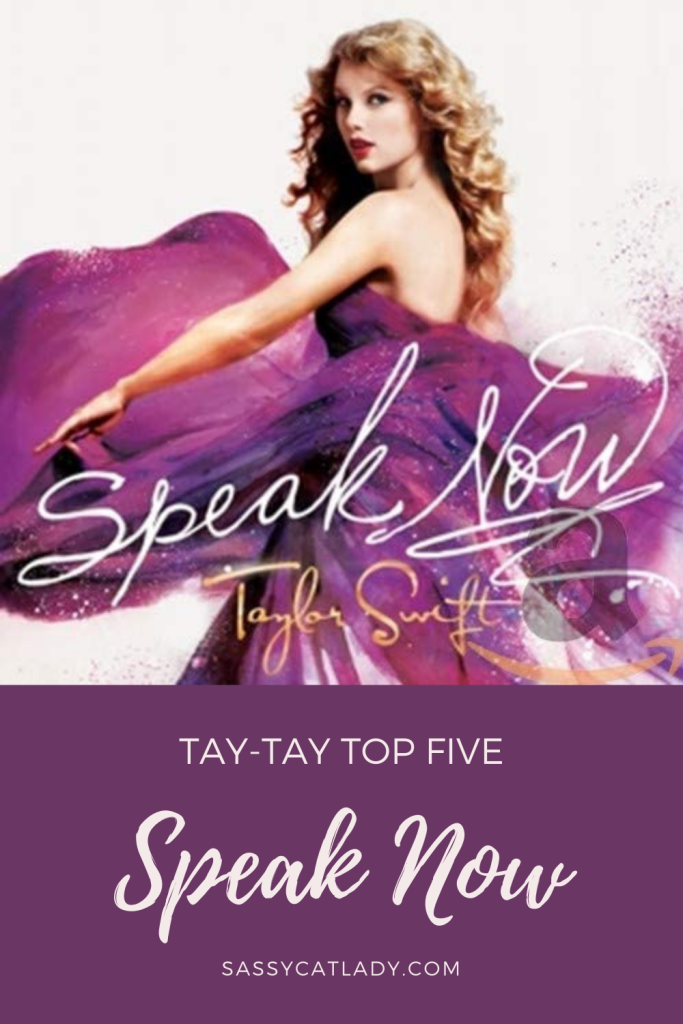 Tay-Tay Top Five: Speak Now Pinterest Graphic