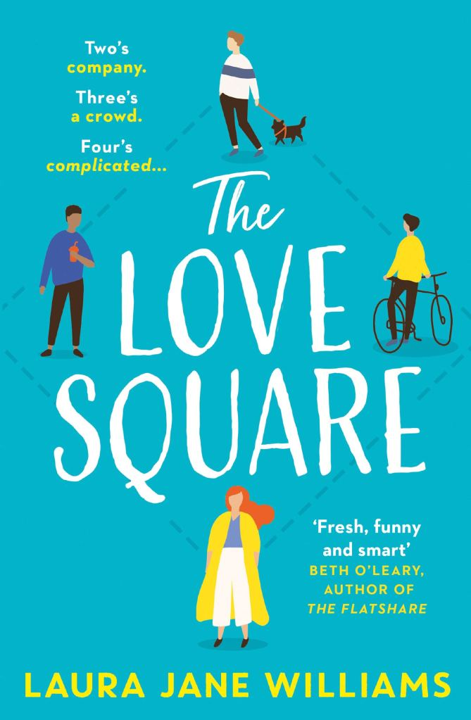 The Love Square by Laura Jane Williams  - Book Artwork