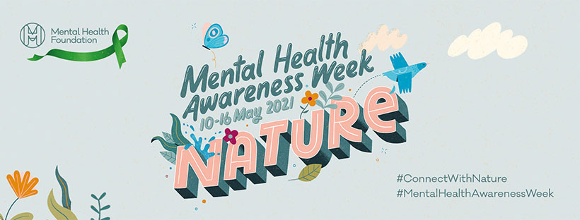 Banner for Mental Health Awareness Week 2021