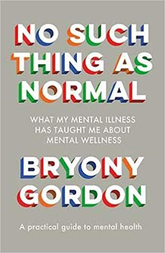 No Such Thing as Normal by Bryony Gordon - Book Cover