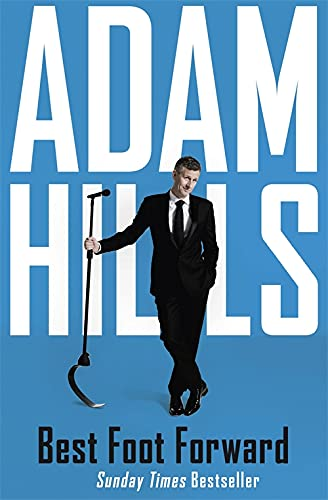 Best Foot Forward by Adam Hills - Book Cover