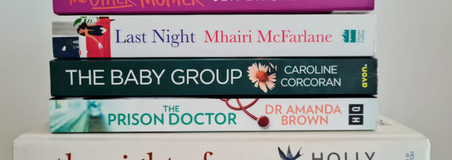June 2021 Reading Stack: The Other Mother, Last Night, The Baby Group, The Prison Doctor, The Sight of You