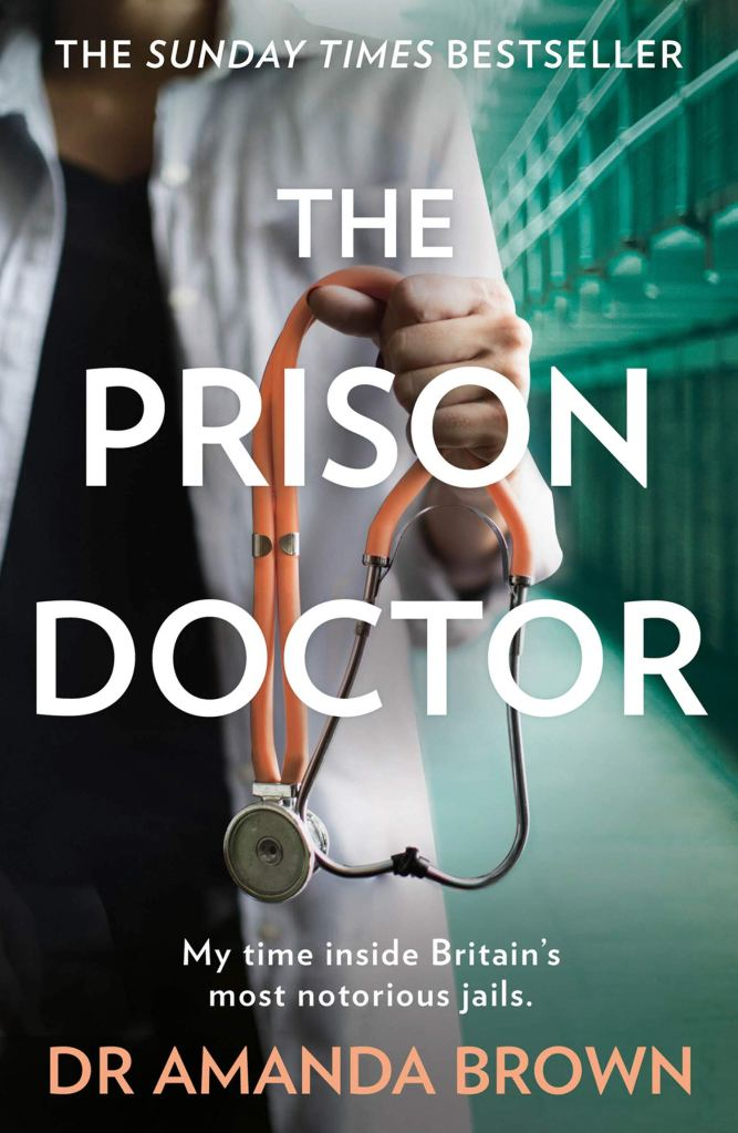 The Prison Doctor by Dr Amanda Brown - Book Cover