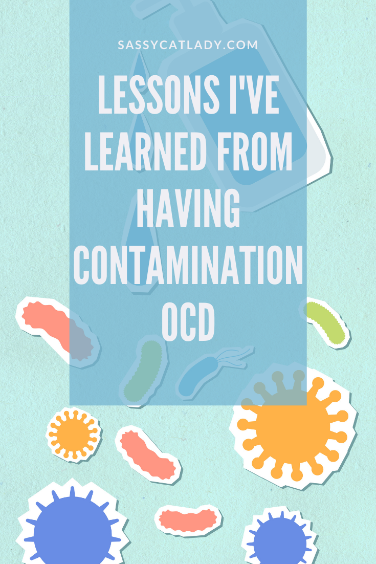 Lessons I've Learned From Having Contamination OCD Pinterest graphic